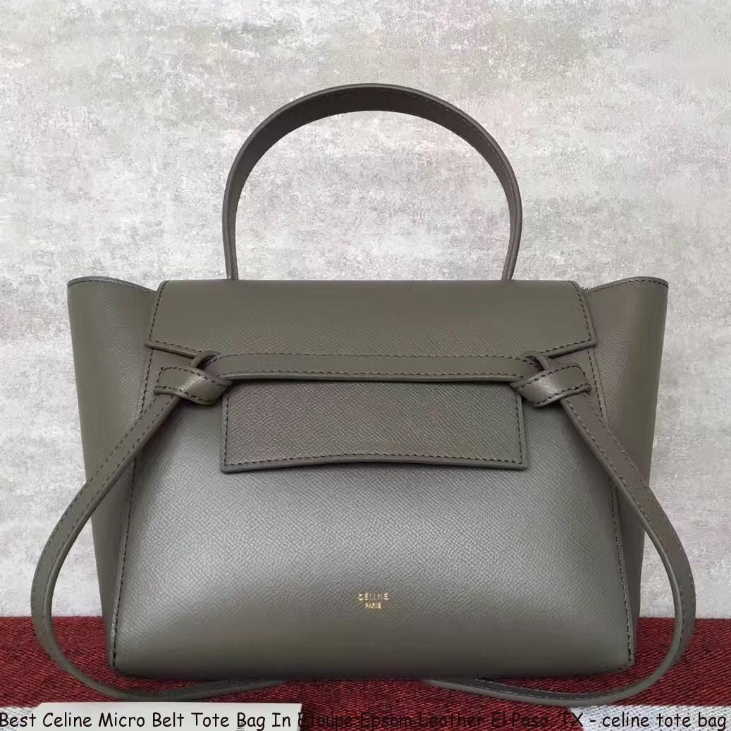 Best Celine Micro Belt Tote Bag In Etoupe Epsom Leather El Paso b8ebd1b420b4f