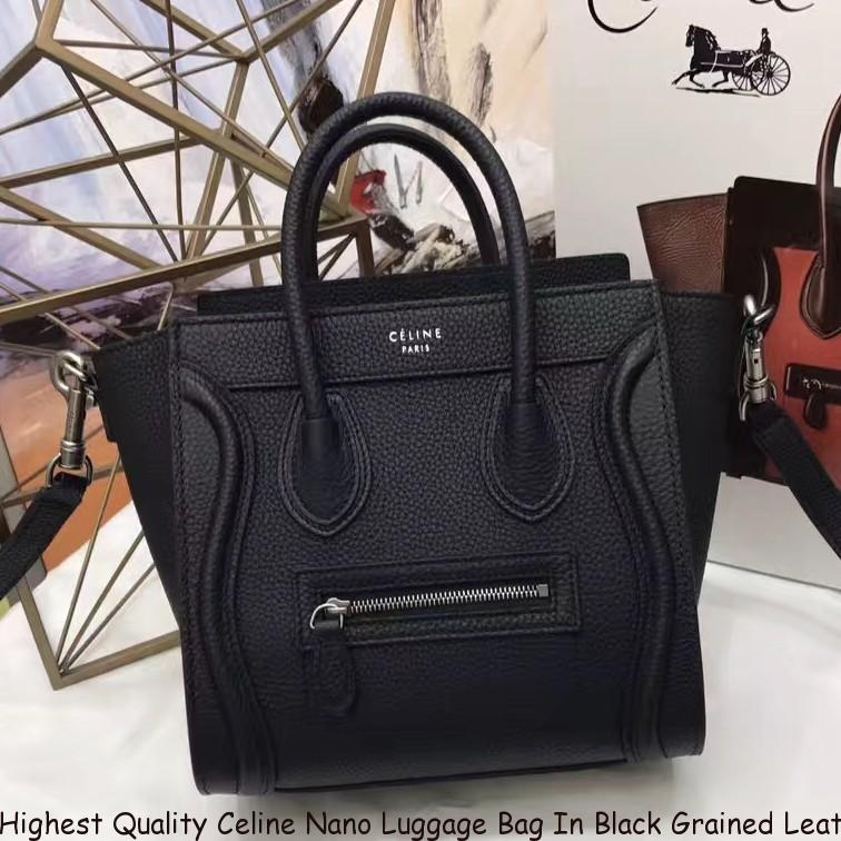 d3c8f0e67 Highest Quality Celine Nano Luggage Bag In Black Grained Leather ...